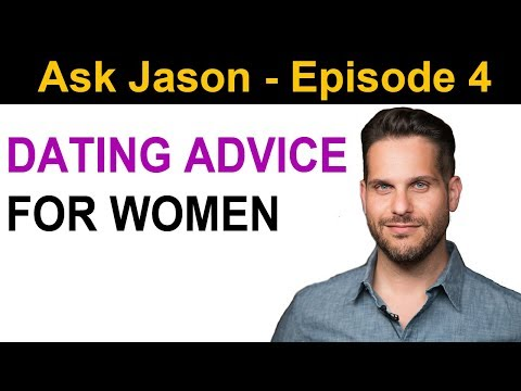 Dating Advice For Ambitious Women | Ask Jason - Episode 4