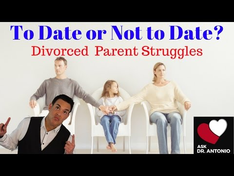 Dating After Divorce: Single Parent Problems: Dating advice for women