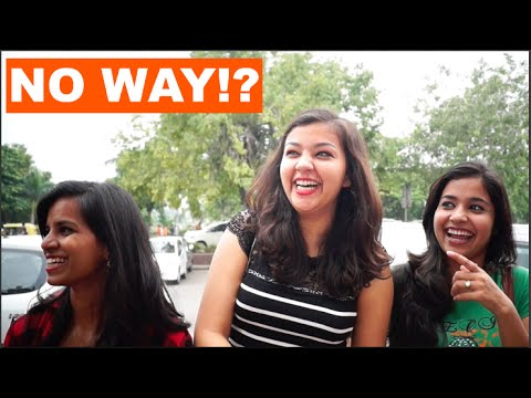 Indian Girls Talk About Creepy Pickup Lines & What Women Want | New Delhi Q&A