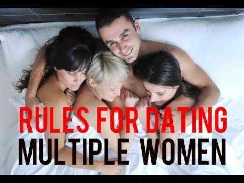Rules For Dating Multiple Women and How To Casually Date
