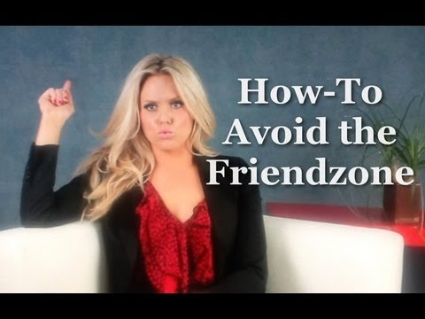 How to Avoid the Friendzone - Dating Advice for Men
