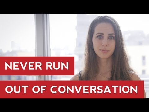 Never Run Out Of Conversation - Men's Dating Advice - Hayley Quinn
