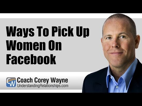 Ways To Pick Up Women On Facebook