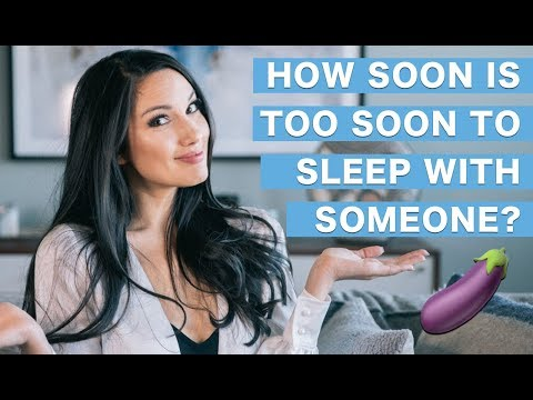 How Soon Is Too Soon to Sleep with Someone? - Dating Advice for Women