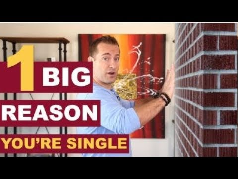 1 BIG Reason You're Single | Dating Advice For Women By Mat Boggs