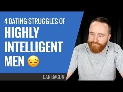 4 Dating Struggles of Highly Intelligent Men